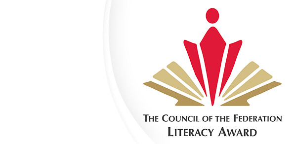 The Council of the Federation – Literacy Award 2019