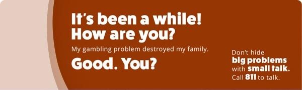 My addiction has alienated them and I can't see my kids. Don't hide big problems with small talk. Call 811 for help.
