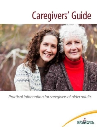 Caregivers Guide - Practical information for caregivers of older adults